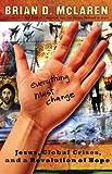 Everything Must Change, Brian D. McLaren, 0849901839