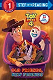 : Old Friends, New Friends (Disney/Pixar Toy Story 4) (Step into Reading)