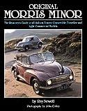 Original Morris Minor: The Restorer's Guide to all Saloon, Tourer/Convertible, Traveller and Light Commercial Models (Original Series)