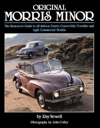 Original Morris Minor: The Restorer's Guide to all Saloon, Tourer/Convertible, Traveller and Light Commercial Models (Original Series) pdf