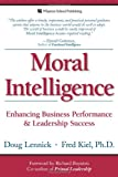 Moral Intelligence, Doug Lennick and Fred Kiel, 0132349868