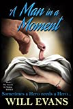 A Man in a Moment (The Search for Mdone Book 1)