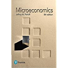 Microeconomics Plus MyEconLab with Pearson eText -- Access Card Package (8th Edition)