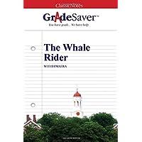 GradeSaver (TM) ClassicNotes: The Whale Rider