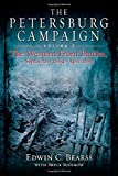 The Petersburg Campaign. Volume 2: The Western Front Battles, September 1864 - April 1865