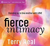 Fierce Intimacy: Standing Up to One Another with Love