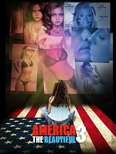 America The Beautiful 3: The Sexualization of Our Youth ()