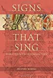 img - for Signs That Sing: Hybrid Poetics in Old English Verse book / textbook / text book