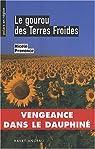 Le gourou des Terres Froides par Provence