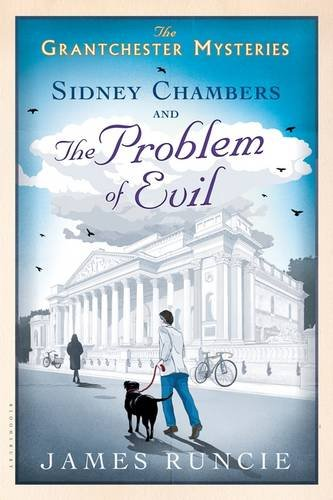 Sidney Chambers and the Problem of Evil (Grantchester) (Sidney Chambers And The Shadow Of Death)