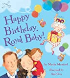 Happy Birthday, Royal Baby! (Royal Baby 2)