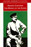 img - for The Riddle of the Sands: A Record of Secret Service (Oxford World's Classics) book / textbook / text book
