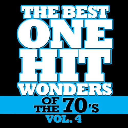 The Best One Hit Wonders Of The 70's, Vol. 4 By Déjà Vu On