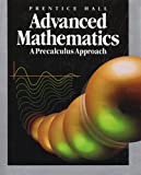 Prentice Hall Advanced Mathematics, Prentice-Hall Staff, 0137157800