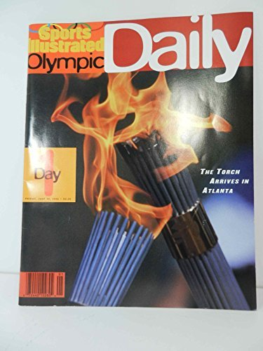Sports Illustrated OLYMPIC DAILY 1996 Atlanta Olympics Day 1 (Cover: The Olympic Torch)