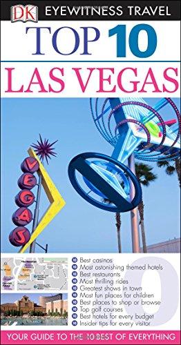 Top 10 Las Vegas (Eyewitness Top 10 Travel Guide) (To Manhattan Vegas Beach Las)