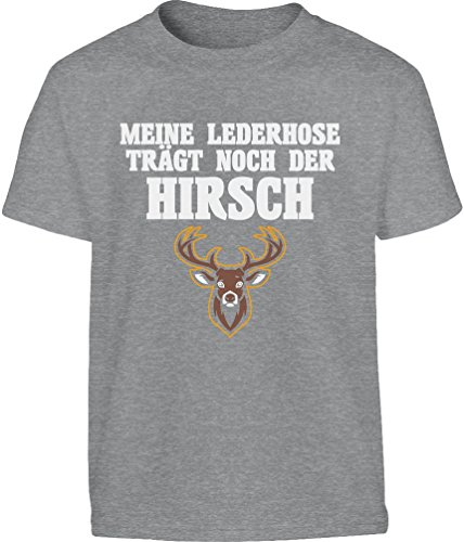 Meine Lederhose Trägt Noch Der Hirsch - Witziges Oktobe Kinder T-Shirt - Gr. 140-182 X-Large Grau