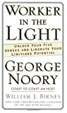 A Worker in the Light, George Noory and William J. Birnes, 076534940X