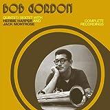 Bob Gordon Complete Recordings With Herbie Harper & Jack Montose