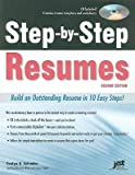 Step-By-Step Resumes: Build an Outstanding Resume in 10 Easy Steps! [With CDROM]   [STEP BY STEP RESUMES 2/E W/CD] [Paperback]
