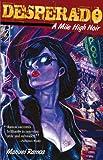 img - for Desperado: A Mile High Noir book / textbook / text book