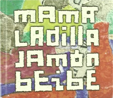 Jamon Beibe: Mama Ladilla: Amazon.es: Música