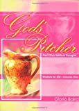 God's Pitcher and Other Spiritual Thoughts, Gloria Baird, 1577822307