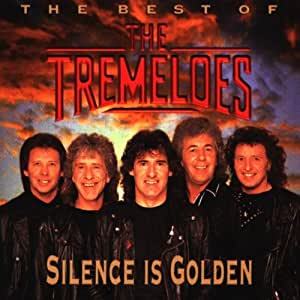 Tremeloes Silence Is Golden Best Of Amazon Com Music