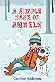 A Simple Case of Angels, Caroline Adderson, 1554984289
