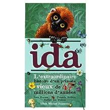 Ida: L'extraordinaire histoire d'un primate vieux de 47 millions d'années