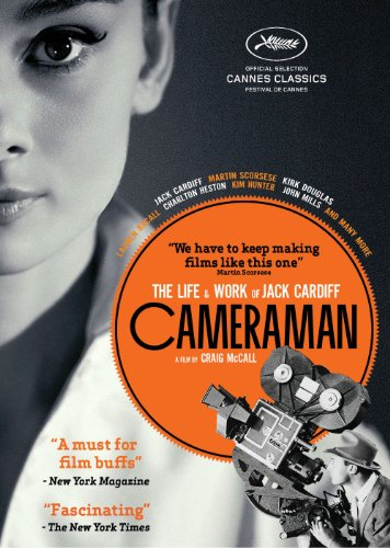 Cameraman: The Life & Work of Jack Cardiff
