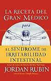 La Receta del Gran Medico para el Sindrome de Irritabilidad Intestinal, Jordan S. Rubin, 0881131962