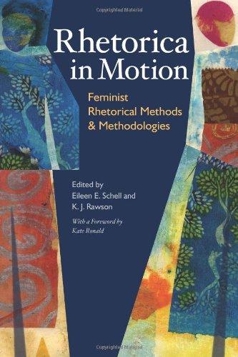 rhetorica-in-motion-feminist-rhetorical-methods-and-methodologies-pitt-comp-literacy-culture