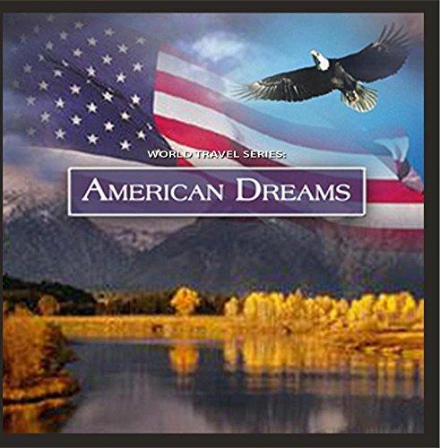 World Travel Series: American Dreams