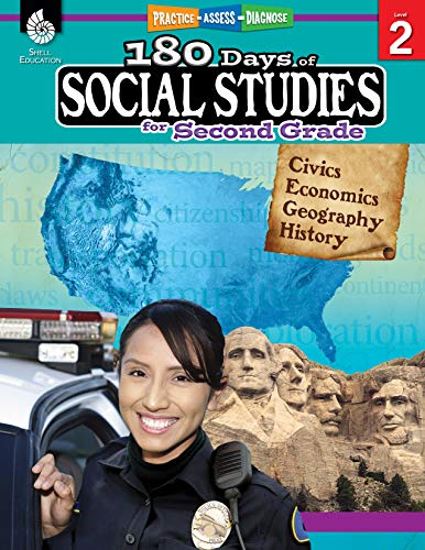 180 Days of Social Studies: Grade 2 - Daily Social Studies Workbook for Classroom and Home, Cool and Fun Civics Practice, Elementary School Level ... Created by Teachers (180 Days of Practice) (Home Education Curriculum Grade 2)