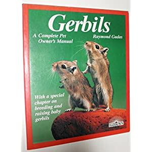 Gerbils: Everything About Purchase, Care, Nutrition, Diseases, Breeding, and Behavior/a Complete Pet Owner's Manual (Barron's Pet Care Series) 7