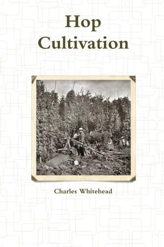 Hop Cultivation Paperback – August 24, 2013
