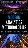 img - for Modern Analytics Methodologies: Driving Business Value with Analytics (FT Press Analytics) book / textbook / text book
