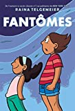 Fantomes (French Edition)