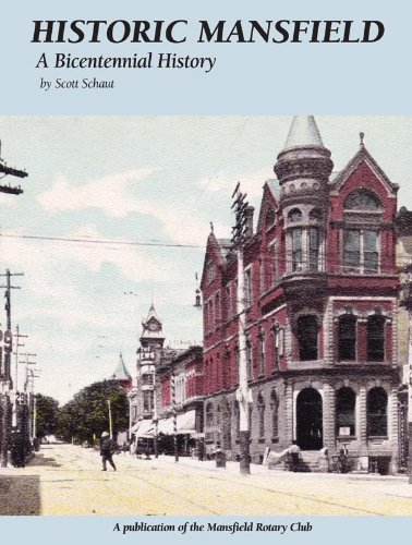 Historic Mansfield: A Bicentennial History (Community Heritage)