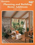 Planning and Building Home Additions, Joseph F. Schram, 0824961137