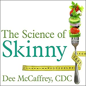 The Science of Skinny Audiobook