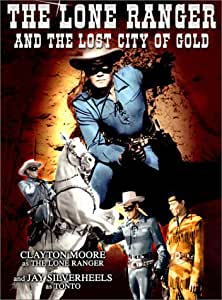 Amazon.com: Lone Ranger & The Lost City of Gold: Clayton