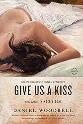 Give Us a Kiss: A Novel