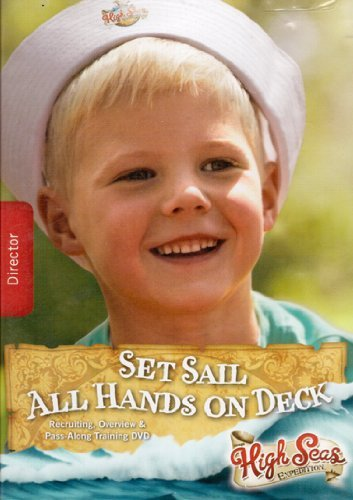 Expedition Deck (High Seas Expedition: Set Sail All Hands on Deck Recruiting, Overview & Pass-Along Director Traning DVD)