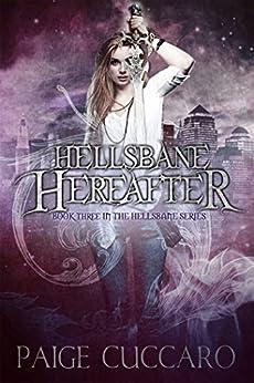 Hellsbane Hereafter by [Cuccaro, Paige]