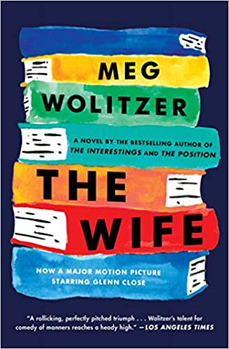 Amazon Fr The Wife A Novel Meg Wolitzer Livres