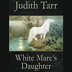 White Mare's Daughter Audiobook