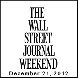 Weekend Journal 12-21-2012 Newspaper / Magazine