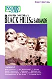 Insiders' Guide to South Dakota's Black Hills and Badlands, Barbara Tomovick, 1573800562